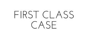First Class Case